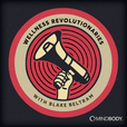 Wellness Revolutionaries show