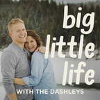 Big Little Life with The Dashleys show