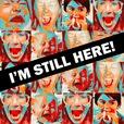 I'm Still Here! show