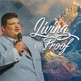 Living Proof with Bishop Joseph Castillo show