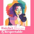Ratchet & Respectable show