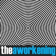 The Aworkening show