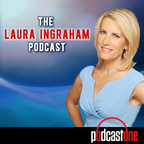 The Laura Ingraham Podcast show