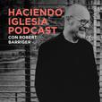 Haciendo Iglesia Podcast show