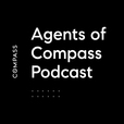 Agents of Compass Podcast show