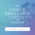 Your Unique Brilliance Podcast with Nicola Salter show