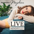 Live Mindfully show