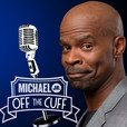 Michael Jr. Off The Cuff show