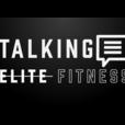 Talking Elite Fitness show