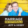 Marriage Devotionals with Jeff & Debby show