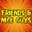 Friends & Nice Guys show