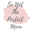 So Not The Perfect Mom show