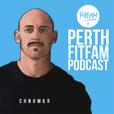 Perth Fitfam Podcast show