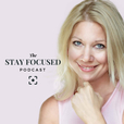 The Stay Focused Podcast show