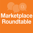 Marketplace Roundtable show