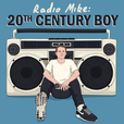 20th CENTURY BOY show