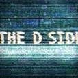The D Side show