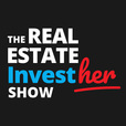The Real Estate InvestHER Show with Elizabeth Faircloth and Andresa Guidelli show