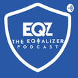 The Equalizer Podcast show