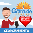 The Gratitude Podcast - Stories That Inspire Positive Thinking & Gratitude show