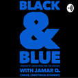 Black & Blue with Officer Jamar Q. Chiles, M.P.A. show