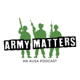 AUSA's Army Matters Podcast show