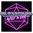 Me, My Spouse, and a Die show