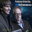 Professor Brian Cox Live Q and A Podcast show