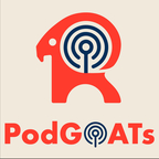 The PodGOATs show