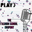The Fashion School Dropout show