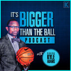 The itsBIGGERthantheball podcast with Coach Kyle Adams show