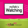 myTalk's Watching show