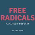 Free Radicals Paramedic Podcast show