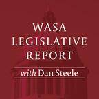WASA Legislative Report with Dan Steele show
