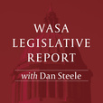 WASA Legislative Report with Dan Steele show
