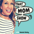 That Mom Show show