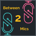 Between 2 Mics show