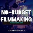No-Budget Filmmaking show