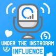 Under The Instagram Influence show