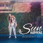 Sun Happens show