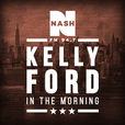 Kelly Ford In The Morning Podcast Podcast show
