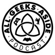 All Geeks Aside show