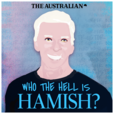 Who the Hell is Hamish? show