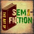 The Art of Semi-Fiction show