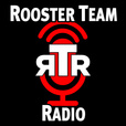 Rooster Team Radio show