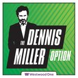 The All New Dennis Miller Option show