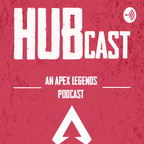 Apex Legends HUBcast show
