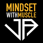 Mindset with Muscle show