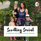 Seedling Social show