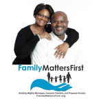 The Family Matters First Podcast show